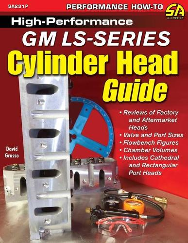 High-Performance GM Ls-Series Cylinder Head Guide (Paperback)