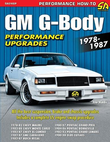 GM G-Body Performance Upgrades 1978-1987 (Paperback)