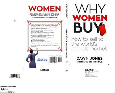 Why Women Buy: How to Sell to the World's Largest Market, how to sell, (Paperback)