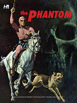 The Phantom the Complete Series: Gold Key Years Volume one (Hardback)