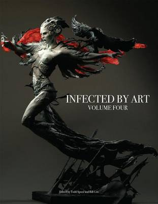 Infected by Art: Volume Four (Hardback)