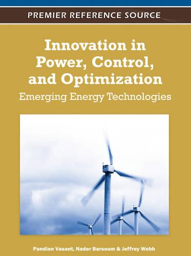 Innovation in Power, Control, and Optimization: Emerging Energy Technologies (Hardback)