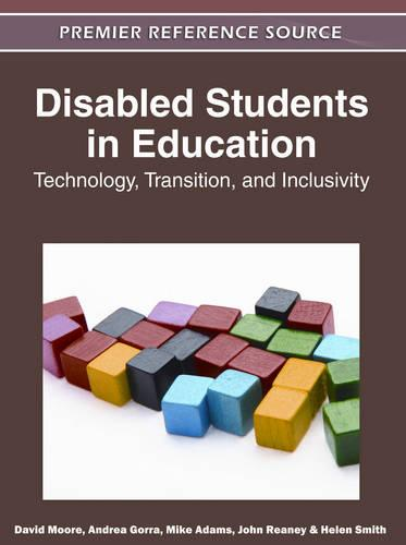 Disabled Students in Education: Technology, Transition, and Inclusivity (Hardback)