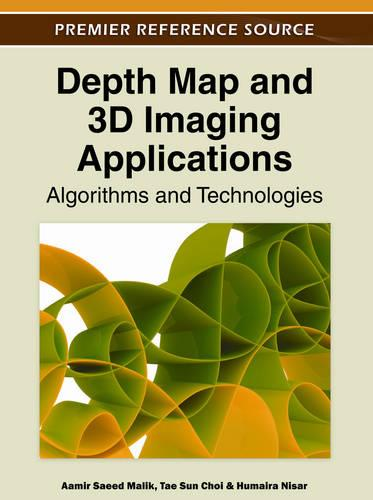 Depth Map and 3D Imaging Applications: Algorithms and Technologies (Hardback)