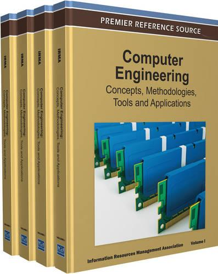Computer Engineering: Concepts, Methodologies, Tools and Applications (Hardback)