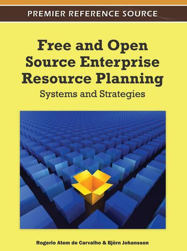 Free and Open Source Enterprise Resource Planning: Systems and Strategies (Hardback)
