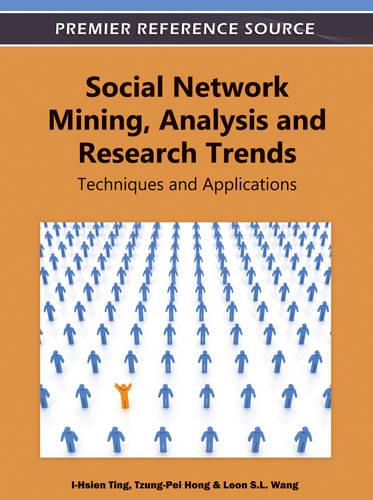 Social Network Mining, Analysis and Research Trends: Techniques and Applications (Hardback)