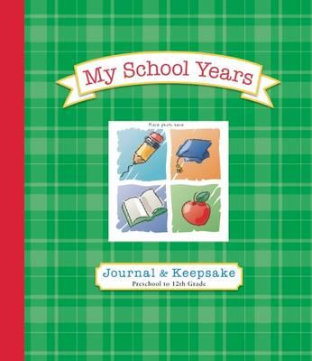 My School Years Journal & Keepsake (Spiral bound)