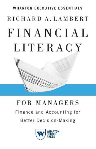 Financial Literacy for Managers: Finance and Accounting for Better Decision-Making (Paperback)