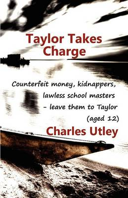 Taylor Takes Charge (Paperback)