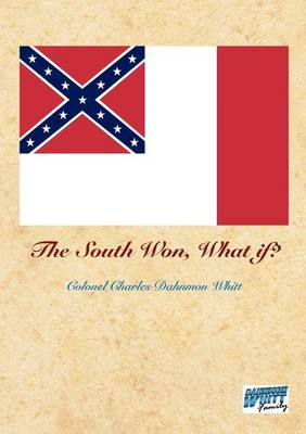 The South Won, What If? (Paperback)