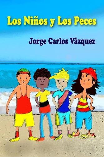 Los Ninos Y Los Peces - Los Ninos y los Peces 1 (Paperback)