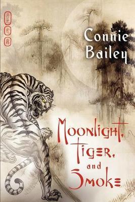 Moonlight, Tiger, and Smoke (Paperback)