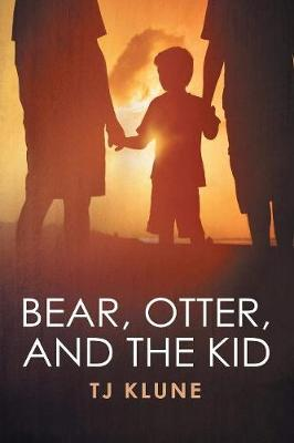 Bear, Otter, and the Kid (Paperback)