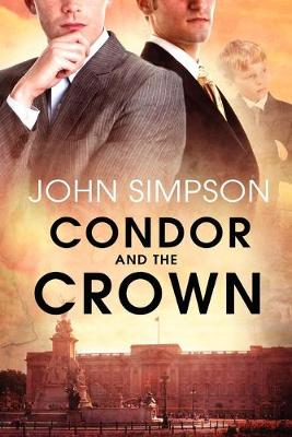 Condor and the Crown (Paperback)