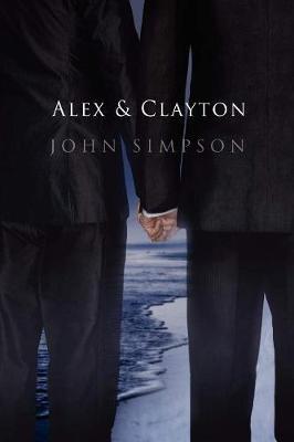 Alex & Clayton (Paperback)