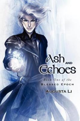 Ash and Echoes - Blessed Epoch (Paperback)