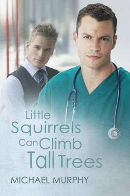 Little Squirrels Can Climb Tall Trees (Paperback)