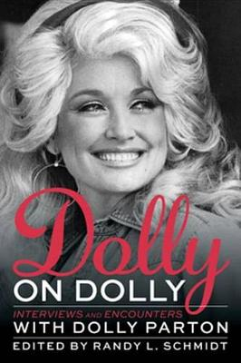 Dolly on Dolly: Interviews and Encounters - Musicians in Their Own Words (Hardback)