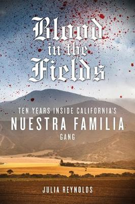 Blood in the Fields (Paperback)