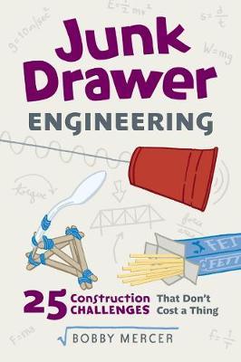 Junk Drawer Engineering (Paperback)