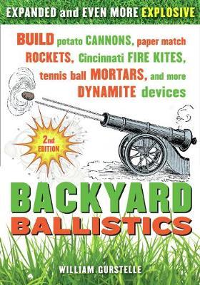 Backyard Ballistics 2nd Edn. (Paperback)