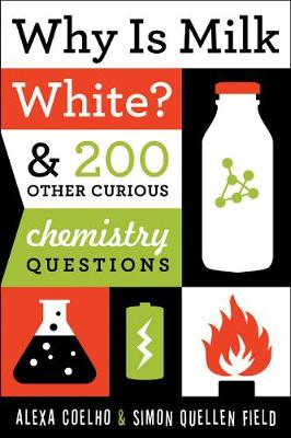 Why Is Milk White? (Paperback)