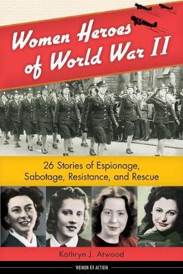 Women Heroes of World War II (Paperback)