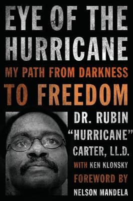 Eye of the Hurricane: My Path from Darkness to Freedom (Paperback)