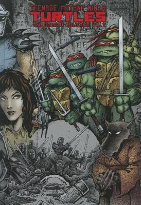 Teenage Mutant Ninja Turtles The Ultimate Collection Volume 1 (Hardback)