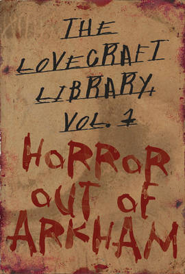 Lovecraft Library Volume 1: Horror Out of Arkham (Hardback)