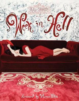Art of Molly Crabapple: Week in Hell Volume 1 (Paperback)