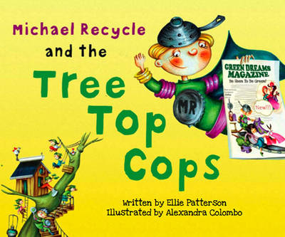 Michael Recycle and the Tree Top Cops (Hardback)
