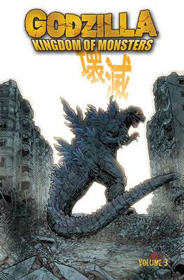 Godzilla: Kingdom of Monsters Volume 3 (Paperback)