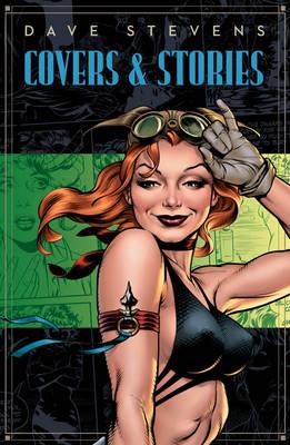 Dave Stevens' Stories & Covers (Hardback)