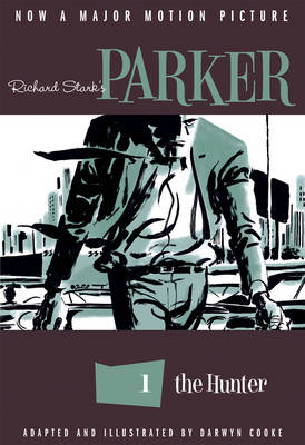 Richard Stark's Parker The Hunter