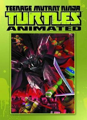 Teenage Mutant Ninja Turtles Animated Volume 1 Rise Of The Turtles (Paperback)
