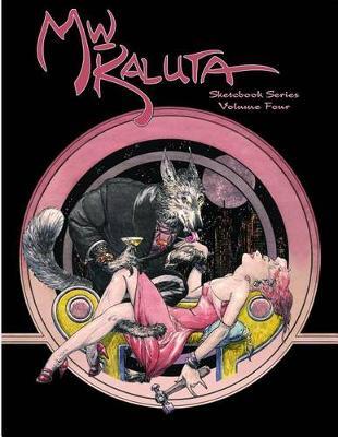 Michael WM. Kaluta Sketchbook Series Volume 4 (Paperback)