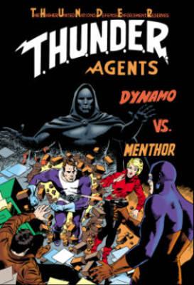 T.H.U.N.D.E.R. Agents Classics Volume 1 (Paperback)