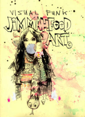 Visual Funk Jim Mahfood Art (Hardback)