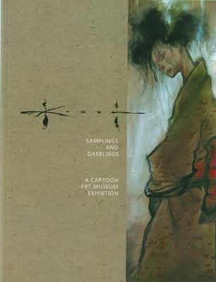 Sam Kieth Samplings And Dabblings - A Cartoon Art Museum Exhibition (Paperback)