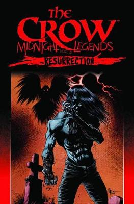 The Crow Midnight Legends Volume 5 Resurrection (Paperback)