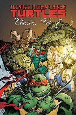 Teenage Mutant Ninja Turtles Classics Volume 7 (Paperback)
