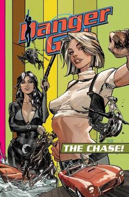 Danger Girl: The Chase - Danger Girl (Paperback)