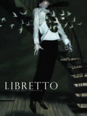 Libretto: Vampirism Volume 1 (Paperback)