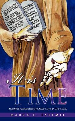 It Is Time (Paperback)