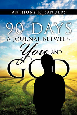 90 Days: A Journal Between You and God (Paperback)