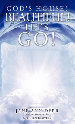 God's House! Beautiful! Let's Go! (Hardback)