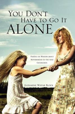 You Don't Have to Go It Alone (Paperback)