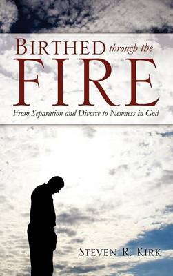 Birthed Through the Fire (Hardback)